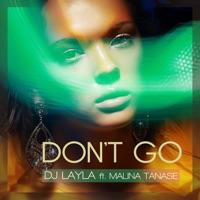 Don't Go (feat. Malina Tanase) - Single