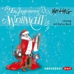 Ein Junge namens Weihnacht (Ungekürzte Lesung)