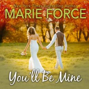 You'll Be Mine: A Green Mountain Novella (Unabridged)