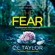 C. L. Taylor - The Fear (Unabridged)