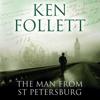 Ken Follett - The Man from St Petersburg (Unabridged) artwork