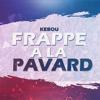 Kebou Officiel - Frappe à la Pavard artwork