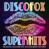 Discofox Superhits - Die besten Schlager Hits 2018 für deine Fox Party
