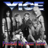 Vice - Fooled By Your Love artwork