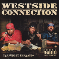 Westside Connection - Bangin' @ the Party artwork