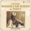 Ustad Bismillah Khan Party