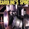 Caroline's Spine