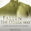 Em Covax - Fallen the Other Way: Straight to Gay Romance (Unabridged)  artwork