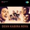 Dekh Kabira Roya (Original Motion Picture Soundtrack)