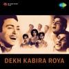 Dekh Kabira Roya (Original Motion Picture Soundtrack)