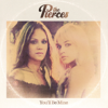 The Pierces - You'll Be Mine artwork