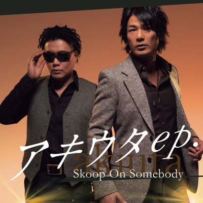Akiuta Ep. - Skoop on Somebody