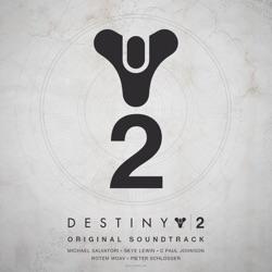 Destiny 2 (Original Game Soundtrack) - Various Artists Album Cover