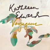 Kathleen Edwards - Empty Threat