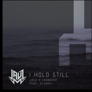 I Hold Still (feat. Slushii) - Single Mp3 Download