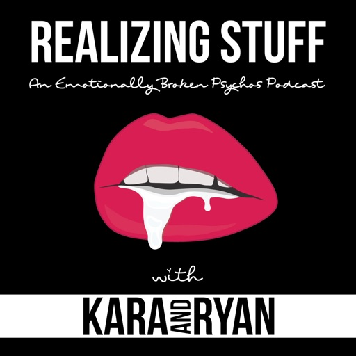 Cover image of Realizing Stuff with Kara and Ryan