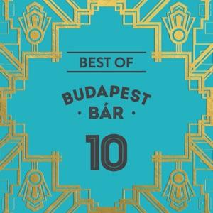 Budapest Bár - Holnap, Ki Tudja Holnap Látsz-E Még?