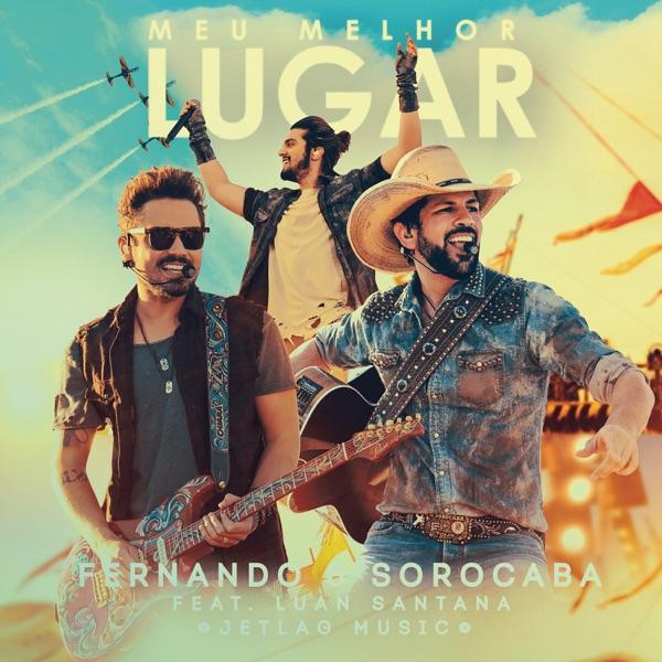Meu Melhor Lugar (feat. Luan Santana & Jetlag Music) [Ao Vivo] - Single