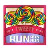 TWEETY - Run Run Run ilustración