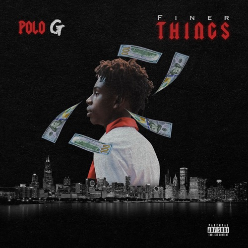 Polo G - Finer Things - Single
