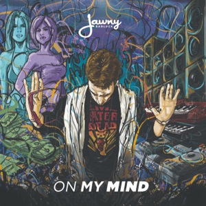 Jawny BadLuck - On My Mind