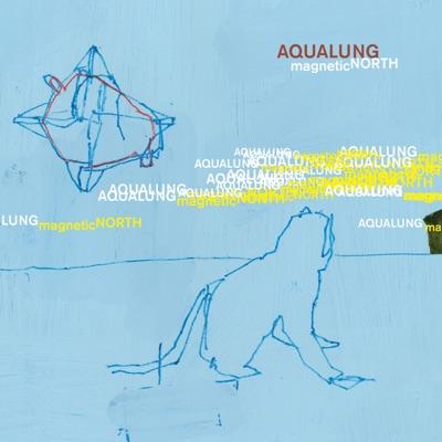 Magnetic North (Bonus Track Version) - Aqualung