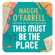 Maggie O'Farrell - This Must Be the Place
