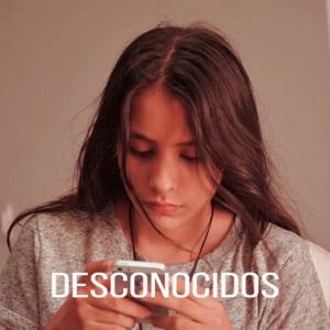 Melanie Espinosa - Desconocidos