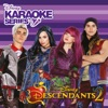 Descendants 2 Karaoke - Ways to Be Wicked