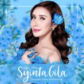 Syinta Gila - Safiey Illias