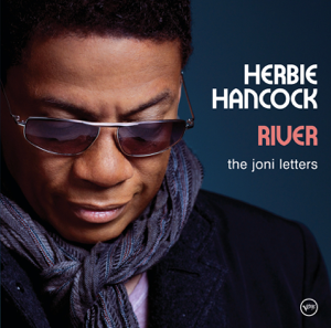 Herbie Hancock - River: The Joni Letters (Expanded Edition)