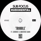 Sub Focus - Trouble