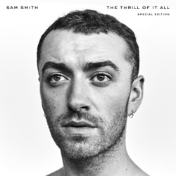 The Thrill of It All (Special Edition) - Sam Smith Album Cover