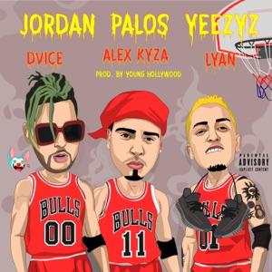 Jordan, Palos, Yeezyz - Single Mp3 Download