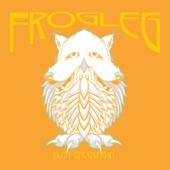 Frogleg - Homestead