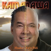 Kamanawa - Ka Lei E