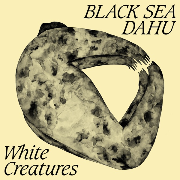 White Creatures (by Black Sea Dahu)
