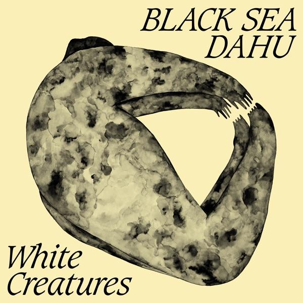 White Creatures (by Black Sea Dahu)