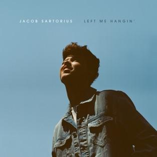 Left Me Hangin' – EP – Jacob Sartorius