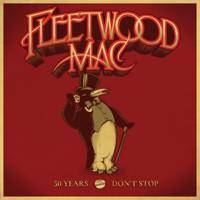 Fleetwood Mac - 50 Years - Don't Stop (Deluxe) artwork