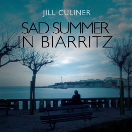 Life in a Small French Village: Mystery: Sad Summer in Biarritz