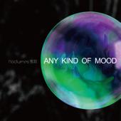 Any Kind of Mood