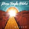 Meadow - Single, Stone Temple Pilots