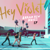 Hey Violet - Brand New Moves artwork