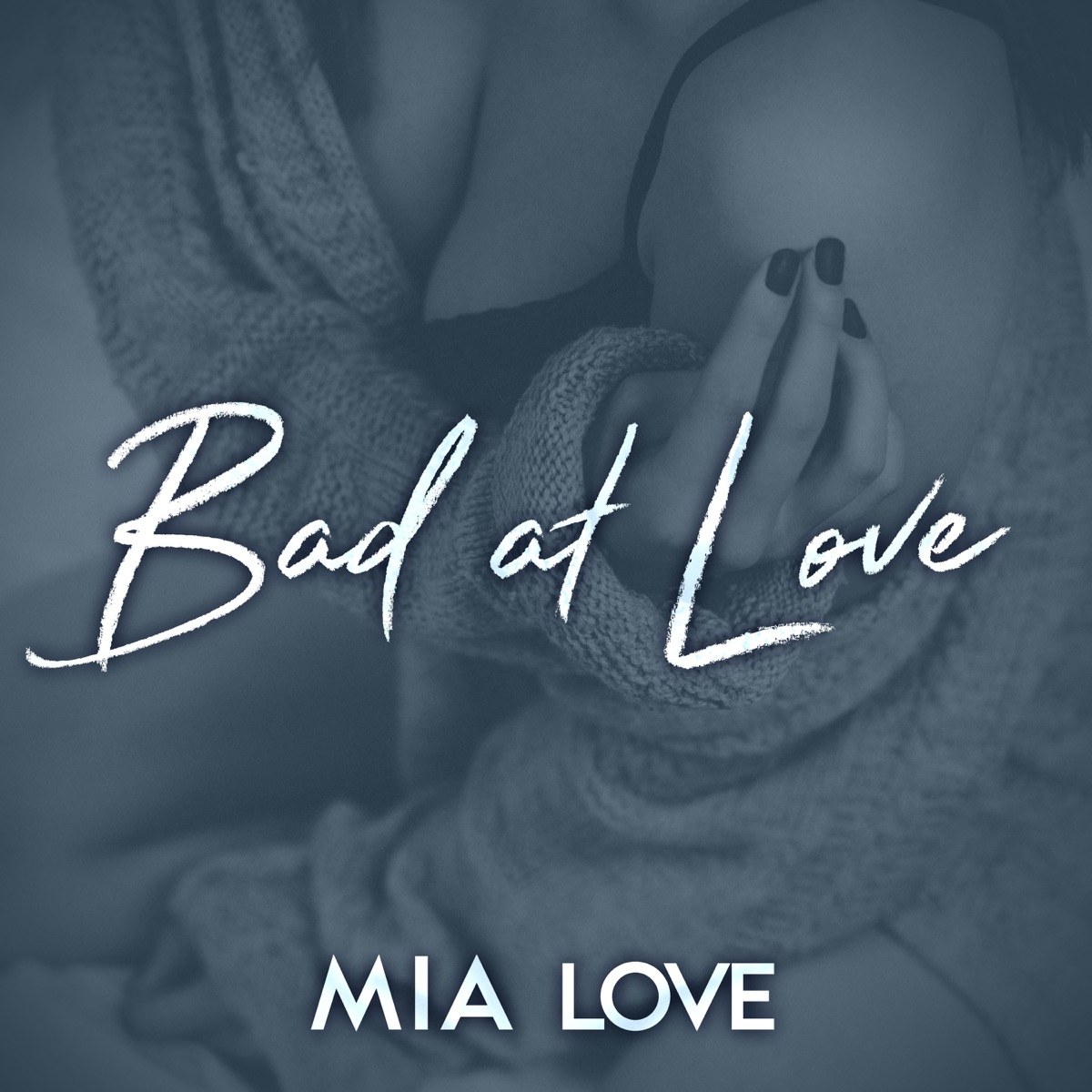 Bad At Love - Single Mia Love CD cover