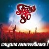 Stars 80 - L'album anniversaire (Live)