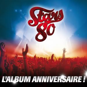 Multi-artistes - Stars 80 - L'album anniversaire (Live)