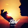 Thbd - Selfish artwork