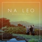 Nā Leo - Mana's Song