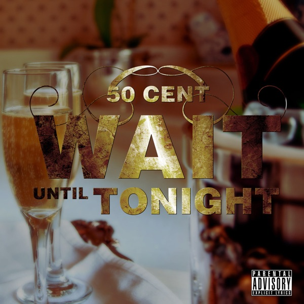 Wait Until Tonight - Single